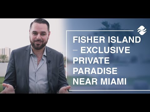 Guide to a super rich life on Fisher Island, Miami, FL | Oceana Estates