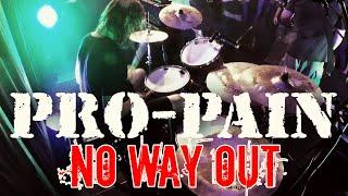 "Pro-Pain - ""No Way Out"" (Live 2019)"