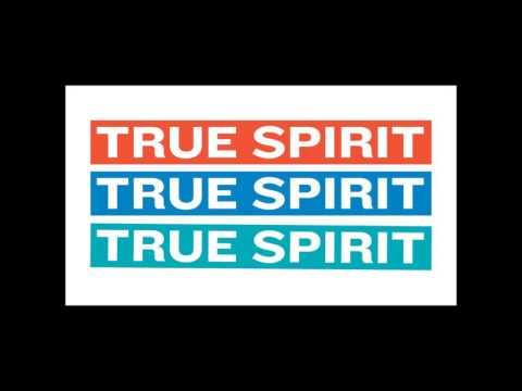 TRUE SPIRIT - True Spirit