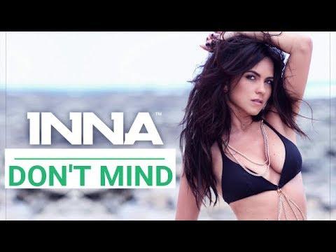 Inna - Don't Mind (Remix Video) ft. iDIGITAL MIX
