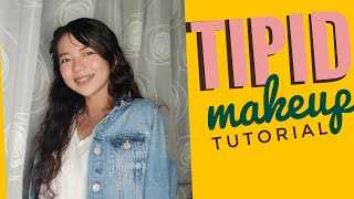 TIPID MAKEUP TUTORIAL | Philippines