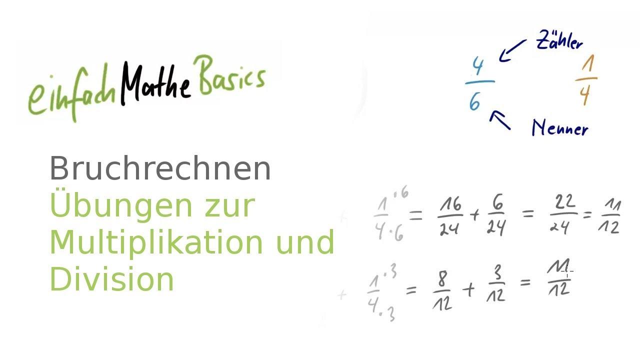 42 Bruchrechnen - Übungen zur Multiplikation und Division von ...
