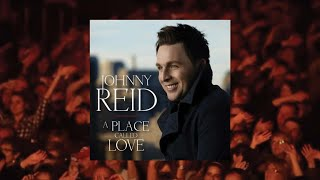 Johnny Reid - You Gave My Heart A Home