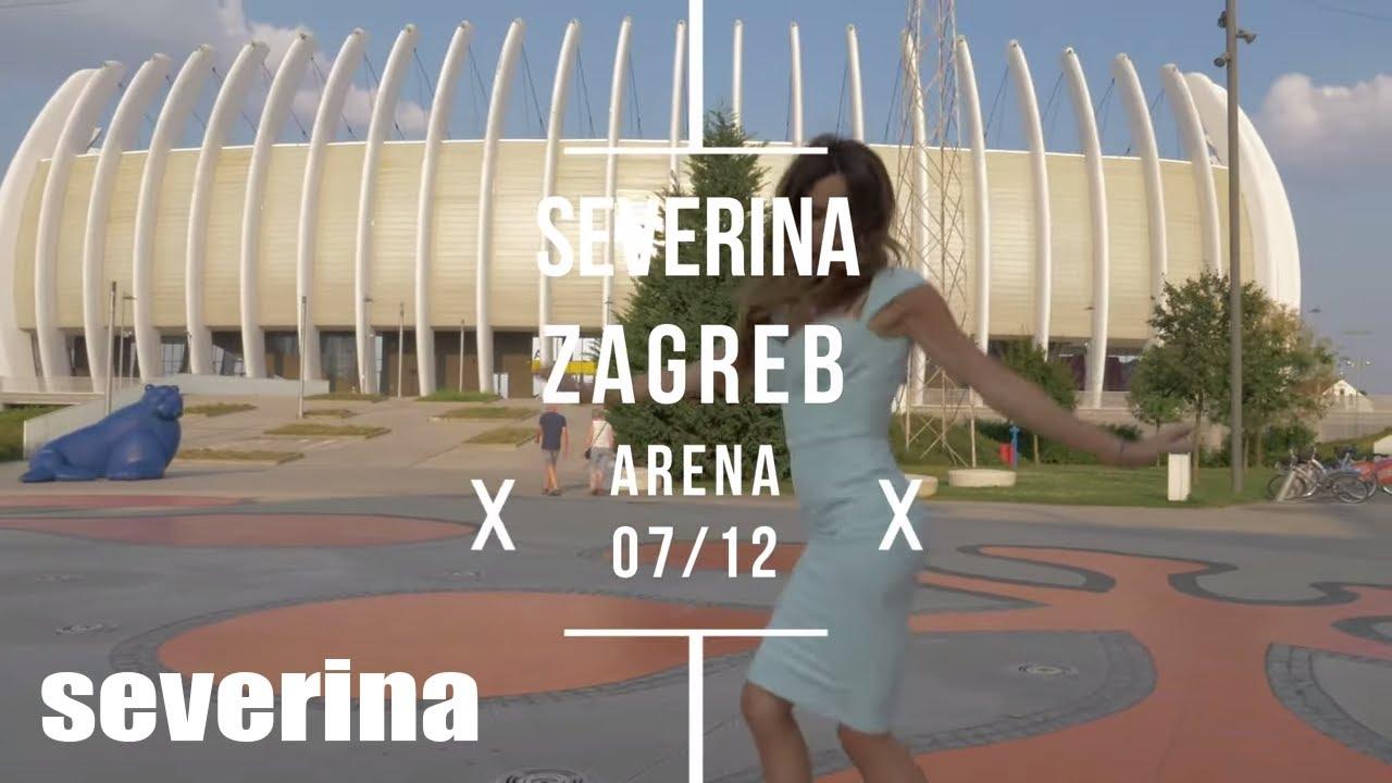 Severina Arena Zagreb 07 12 Youtube