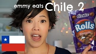 Emmy Eats Chile 2 - an American tasting more Chilean treats