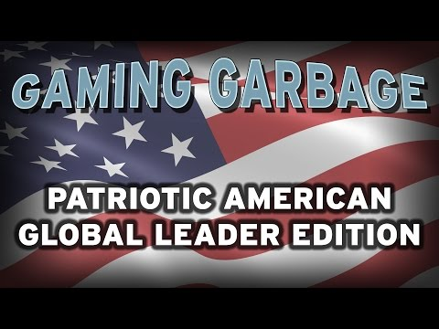 Gaming Garbage: PATRIOTIC AMERICAN EDITION!