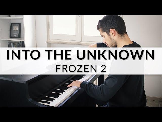 Frozen 2 - Into The Unknown | Piano Cover