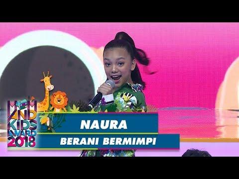 Yuk Raih Mimpi Bareng Naura [BERANI BERMIMPI] - Mom & Kids Award 2018 (21/7)