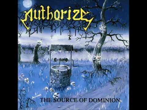 Authorize - The Source of Dominion (Full Album)(HD)