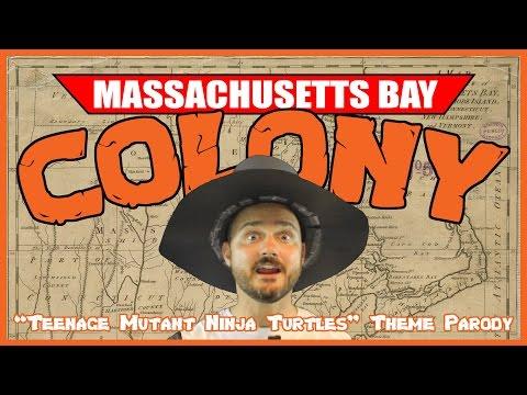 "Massachusetts Bay Colony (""TMNT Theme"" Parody) - @MrBettsClass"
