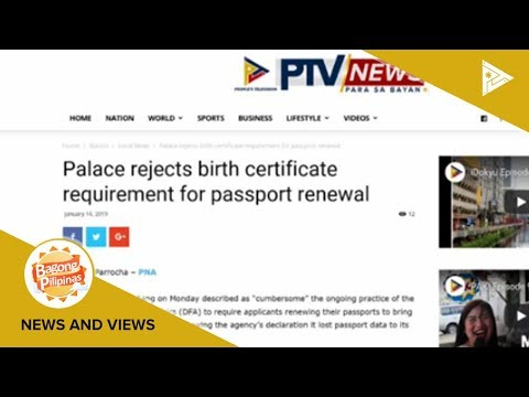 NEWS & VIEWS: Palace rejects birth certificate requirement for passport  renewal