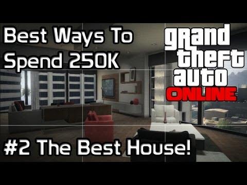 GTA5 Online : Best Ways To Spend 250k #2 The Best Value House