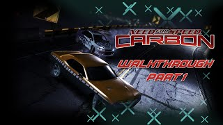 Need For Speed: Carbon (PC) | Walkthrough Part 1 - Returning to Palmont City [HD]