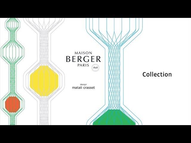 Maison Berger Paris - Collection matali crasset - Collection