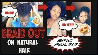 Braid Out On Natural Hair | EPIC FAIL?!?? Quick Fix