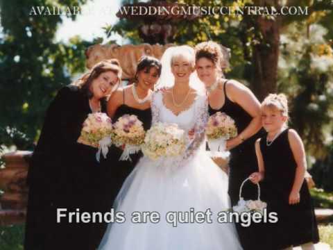 Friends Are Quiet Angels - The New Bridesmaids Song