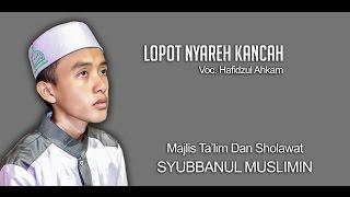 """"""" NEW """" Lopot Nyareh Kancah Versi Lungset ( Lyric )"""