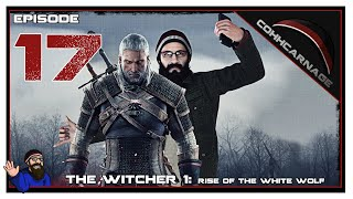CohhCarnage Plays The Witcher 1 - Episode 17