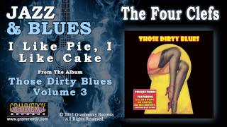 The Four Clefs - I Like Pie, I Like Cake