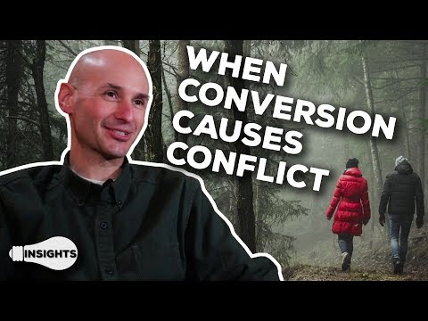 When Conversion Causes Family Conflict - Nathaniel Hurd