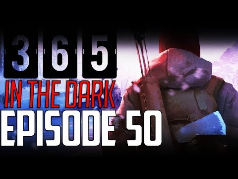 Let's Play THE LONG DARK || A YEAR IN THE DARK || Episode 50