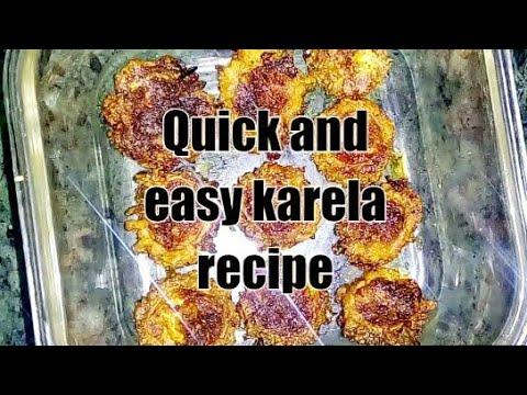 how to make Quick and easy karela recipe