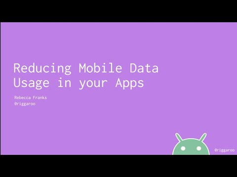 Reducing Mobile Data Usage in your Android Apps