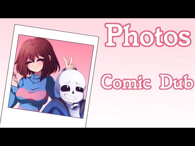 Photos [Undertale Comic Dub]