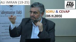ALi iMRAN (19-25) SORU & CEVAP (05.11.2013)