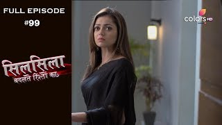 Silsila Badalte Rishton Ka - 18th October 2018 - सिलसिला बदलते रिश्तों का  - Full Episode