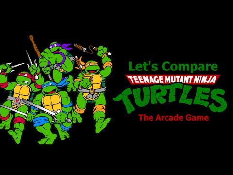 Let's Compare ( Teenage Mutant Ninja Turtles ) The arcade Game