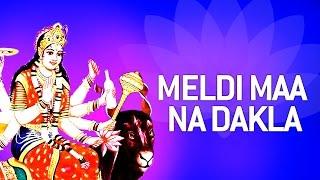 Meldi Maa Na Dakla by Gagan Jethva, Rekha Rathod | Gujarati Dakla 2015 | Meldi Maa Songs