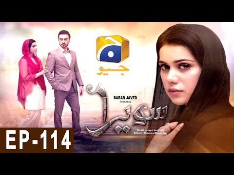 Sawera -  Episode 114  - Har Pal Geo