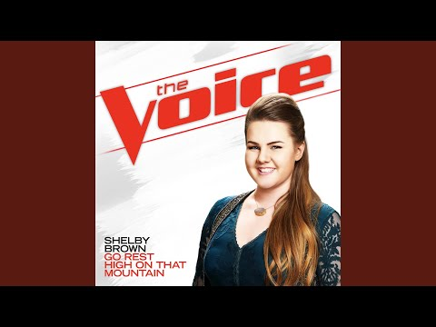 Go Rest High On That Mountain (The Voice Performance)