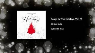 Oh Holy Night - Sydney St. Jean