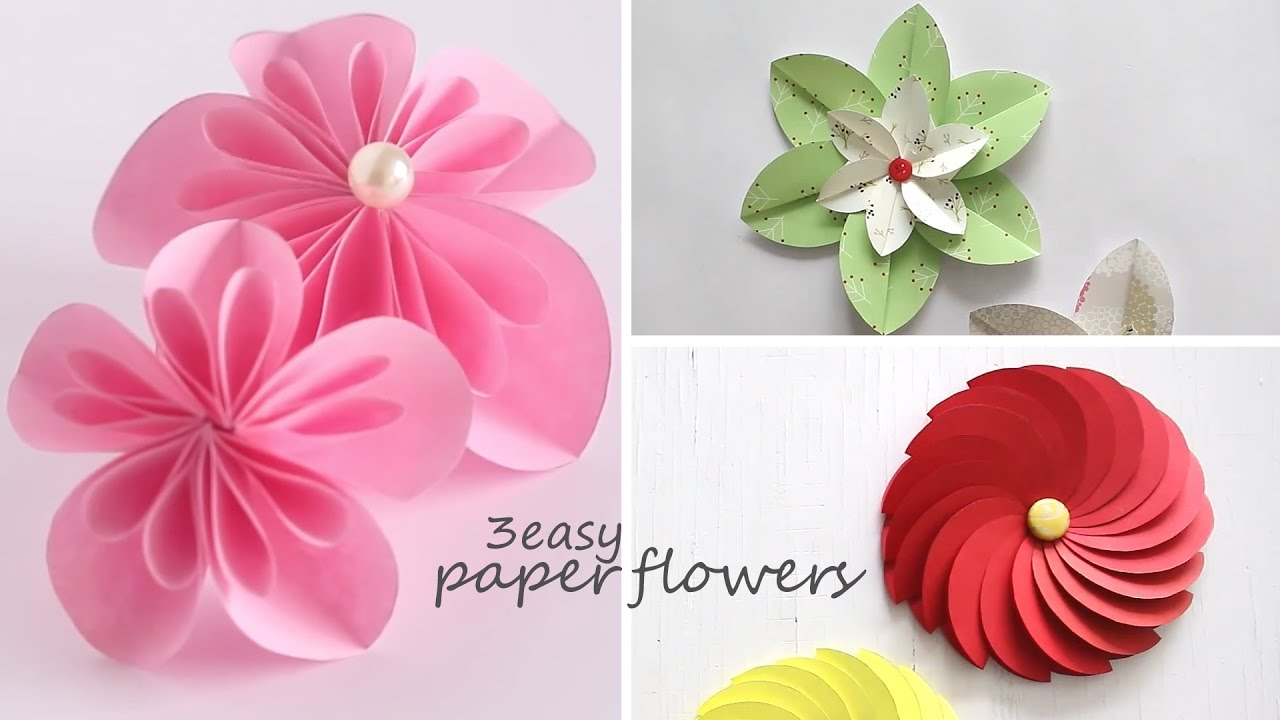 3 Easy Paper Flowers   YouTube 3 Easy Paper Flowers