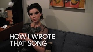 How I Wrote That Song: St. Vincent