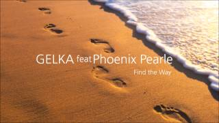 Gelka feat Ella May - Find the Way (free download)