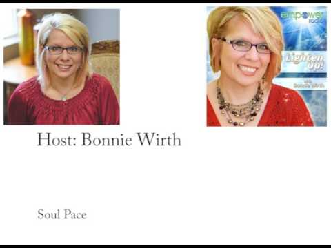 Lighten Up!: Soul Pace with Bonnie Wirth