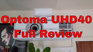 optoma UHD40 4K HDR Projector Review, Plus Gaming,  4K samples and calibration settings. 4K Review