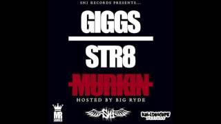 Giggs - 2 on style | Str8 Murkin [12/20]