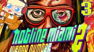 HOTLINE MIAMI 2: WRONG NUMBER Part 3