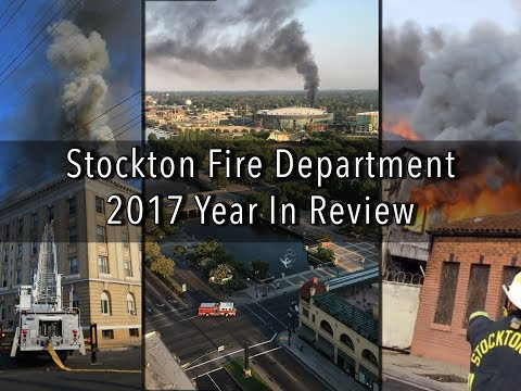 2017 Stockton Fire Department Year in Review
