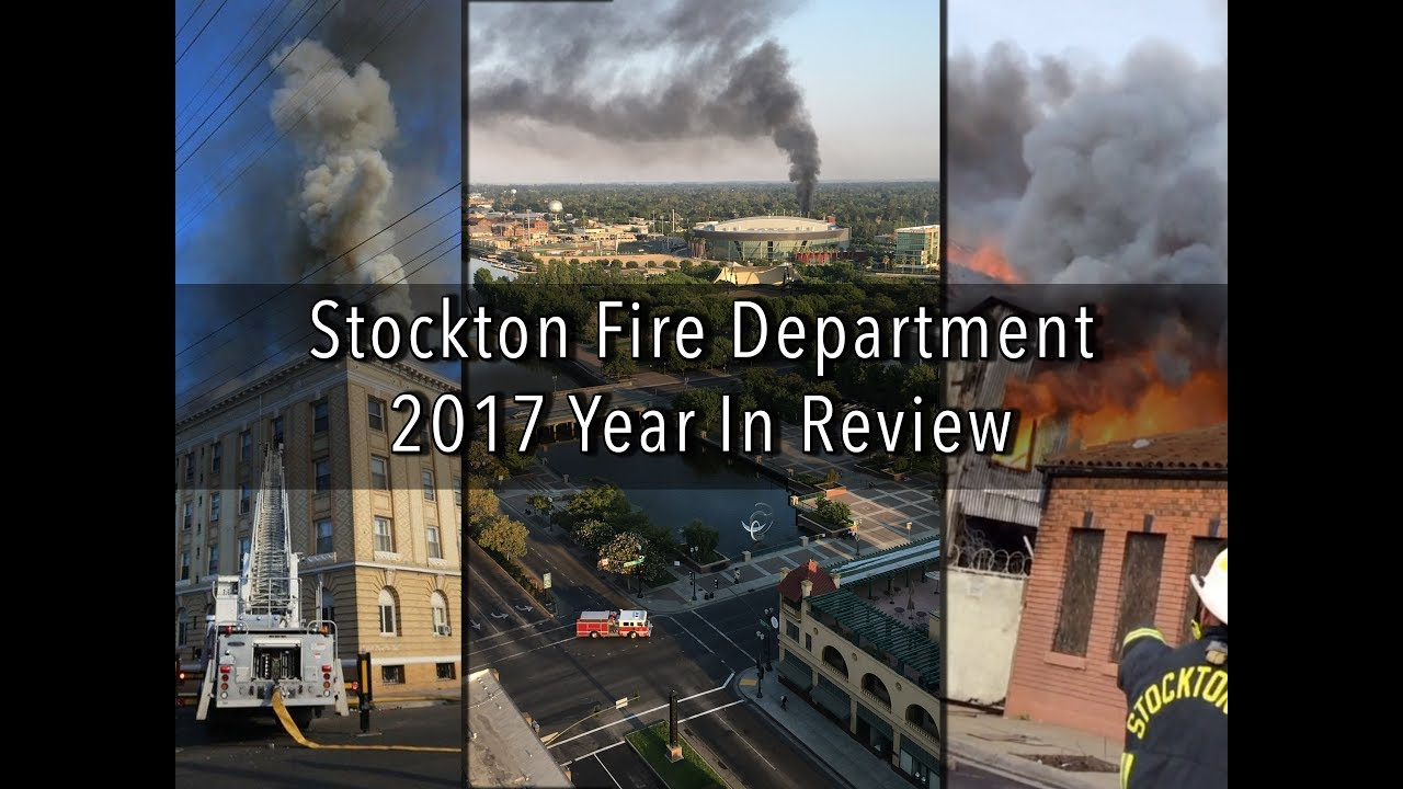 2ce5e1ce00f 2017 Stockton Fire Department Year in Review - YouTube
