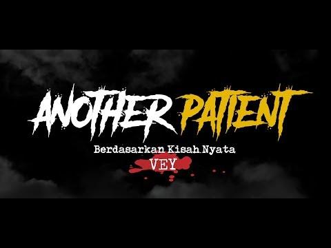 Cerita Horor True Story #98 - Another Patient