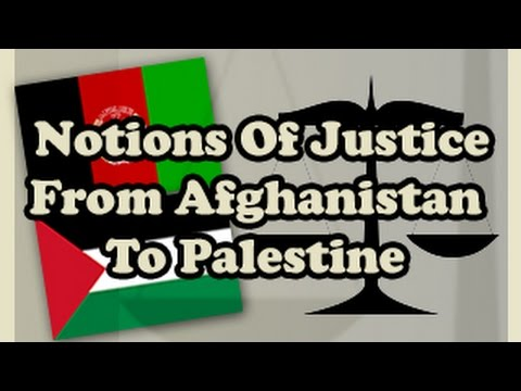 Notions Of Justice From Afghanistan To Palestine Alice Mcgrath