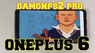 OnePlus 6 DamonPs2 Pro emulator test/ PS2 Games Snapdragon 845/Adreno 630/Updates/Gaming
