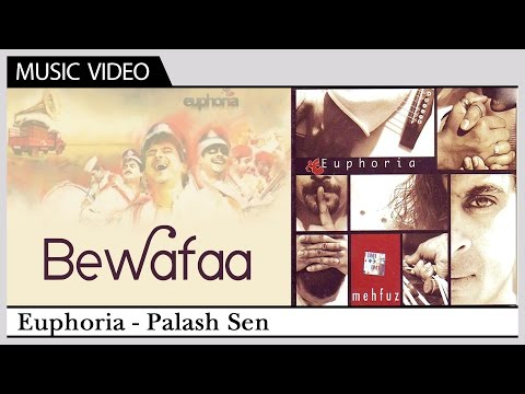 Bewafaa - Euphoria | Hindi Video Song |...