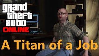 GTA Online: Lester Mission    PS3    A Titan of a Job [SOLO/HARD]