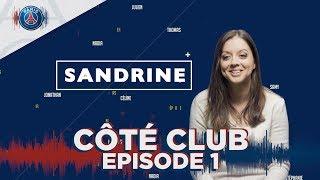 COTE CLUB EPISODE 1 - SANDRINE
